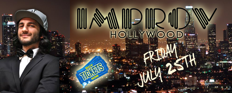 July 25th Hollywood Improv